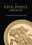 The Five Point Checklist To Owning Gold And Silver Coins