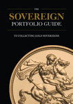 The Sovereign Portfolio Guide To Collecting Gold Sovereigns